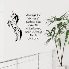 unicorn wall art sticker always be yourself unless you can be a unicorn wall art sticker always be yourself unless you can be a unicorn decal ebay