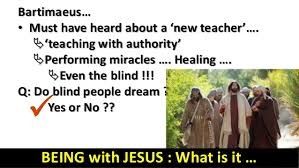 10 02 being with jesus what do you want mk 10 46 52