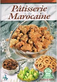 livre de cuisine marocaine pâtisserie marocaine noufissa el kouch livre sur orientica com