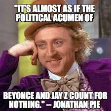 Beyonce Meme Generator - meme creator it s almost as if the political acumen of beyonce