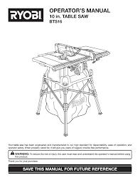 Ryobi Table Saw Manual Ryobi Bts16 User Manual 40 Pages