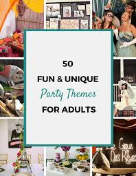 best 25 party themes for adults ideas on birthday