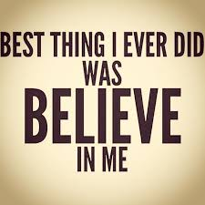 self quote best thing i did was believe in me