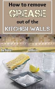 how to clean wall stains how to remove grease out of the kitchen walls cleaninginstructor