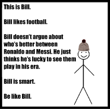 Be Like Bill Smarmy Stick Figure Meme Takes Over - be like meme generator facebook image memes at relatably com