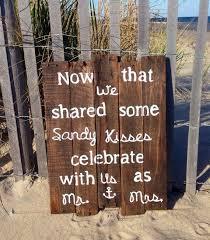 rustic wedding sayings best 25 wedding signs ideas on starfish wedding