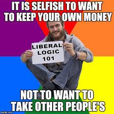 Meme Maker With Own Photo - liberal logic meme generator imgflip