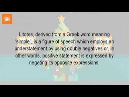 what is the meaning of litotes youtube