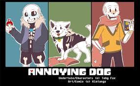 Annoyed Dog Meme - undertale fancomic annoying dog undertale know your meme