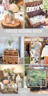 shabby u0026 chic vintage wedding decor ideas vintage weddings
