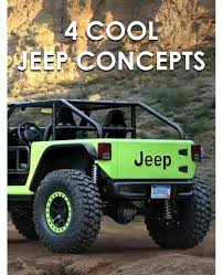moab edition jeep cool concepts run wild at jeep easter safari hemi engine moab