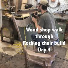fine woodworking walk through rocking chair build day 4 youtube