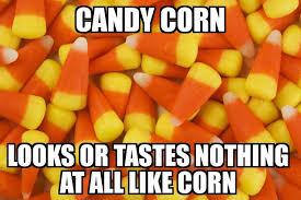 Candy Corn Meme - candy corn memes best tweets jokes funny photos