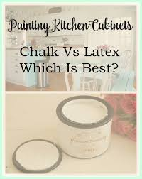 Kitchen Cabinets Chalk Paint by Painting Kitchen Cabinets Chalk Or Latex