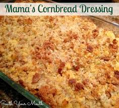 how do you make dressing for thanksgiving south your mouth mama u0027s cornbread dressing