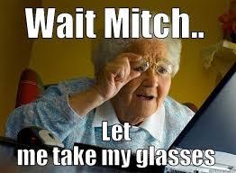 Mitch Meme - grandma finds the internet memes quickmeme