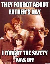 Fathers Day Memes - vengeance dad fathers day meme funny stuff pinterest meme