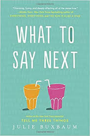 what to say next 9780553535686 julie buxbaum books