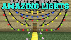 minecraft amazing lights mod get decorating mod showcase youtube