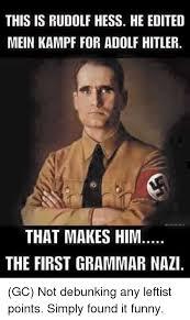 Grammer Nazi Meme - 25 best memes about first grammar nazi first grammar nazi memes