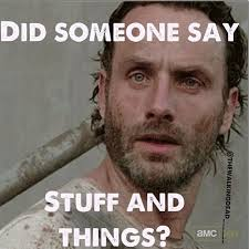 Walking Dead Stuff And Things Meme - stuff and things walkers zombie stuff pinterest stuffing