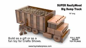 Wooden Toys Plans Free Trucks by Wood Toy Plans Table Saw Big Dump Truck Youtube