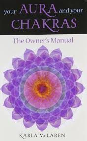 amazon com your aura u0026 your chakras the owner u0027s manual