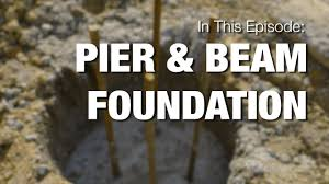 pier u0026 beam foundation youtube