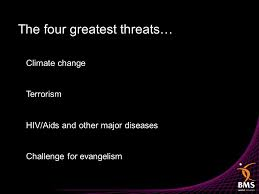 Challenge Hiv The Four Greatest Threats Climate Change Terrorism Hiv Aids And