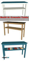 Diy Console Table Plans Ana White Rustic X Coffee Table Diy Projects Tables Plans