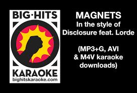 magnets disclosure feat lorde karaoke