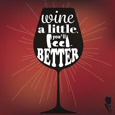 wine a you ll feel better 172 best wine quotes images on wine funnies wine time