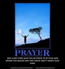 Prayer Meme - atheism memes prayer google search blasphemy power of prayer