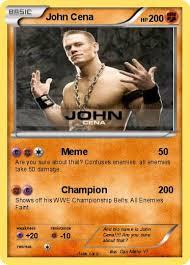 Are You Sure About That Meme - pok礬mon john cena 3735 3735 meme my pokemon card