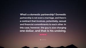 max kellerman quote u201cwhat u0027s a domestic partnership domestic