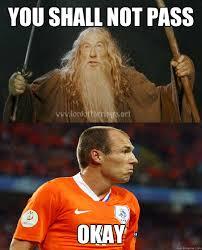Robben Meme - you shall not pass okay robben shall not pass quickmeme