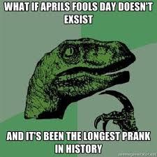 Funny April Fools Memes - image 278635 april fools day know your meme