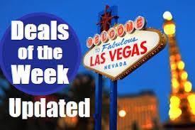 Las Vegas Buffets Deals by Vegas Deals Of The Week U0026 Promotions Top Buffet Com Vegas