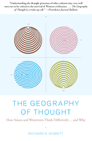 the geography of thought book by richard nisbett official