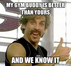 Gym Partner Meme - workout buddy meme workout men s fitness