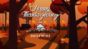 happy thanksgiving from the daily wire