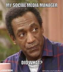 Meme Manager - bill cosby memes backfire after internet focuses on rape