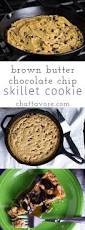 Chocolate Chip Skillet Cookie With Brown Butter Chattavore