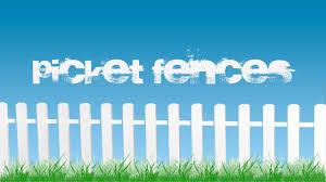 picket fences youtube