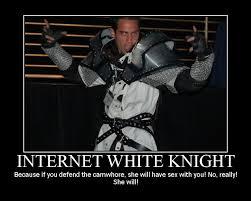 White Knight Meme - white knight know your meme