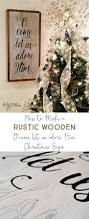 How To Make Home Decor Signs How To Make A Rustic