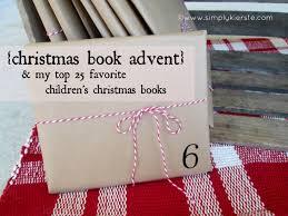 christmas book advent u0026 simply kierste u0027s top 25 favorite christmas
