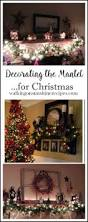 Decorating The Home For Christmas by Christmas Decorations And Ideas For The Mantel Walking On Sunshine
