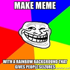 Meme Background Generator - make meme with a rainbow background that gives people seizures