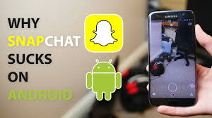 snapchat for android why snapchat on android 4k